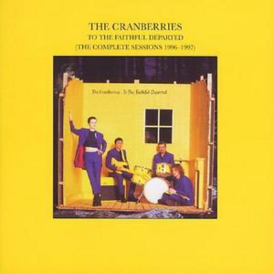 To the Faithful Departed - The Cranberries [CD]