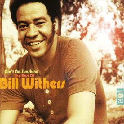 Ain't No Sunshine: The Best Of - Bill Withers [CD]