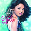 A Year Without Rain - Selena Gomez & The Scene [CD]