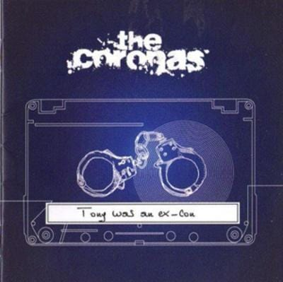 Tony Was an Ex Con - The Coronas [CD]