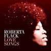 Love Songs - Roberta Flack [CD]