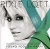 Young Foolish Happy - Pixie Lott [CD]
