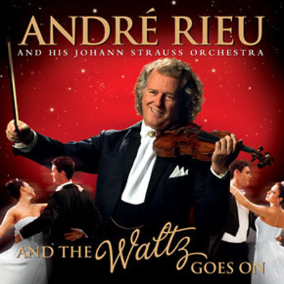 Andre Rieu: And the Waltz Goes On - André Rieu [CD]