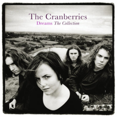 Dreams: The Collection - The Cranberries [CD]