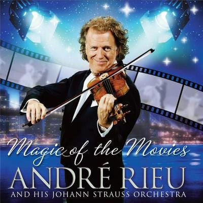 Andre Rieu and His Johann Strauss Orchestra: Magic of the Movies - André Rieu and His Johann Strauss Orchestra [CD]