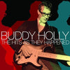 The Hits As They Happened - Buddy Holly [CD]