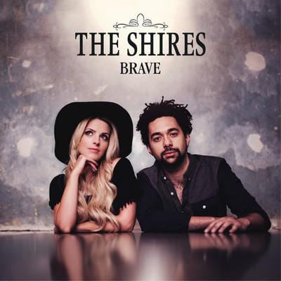 Brave - The Shires [CD]