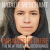 Paradise Is There - Natalie Merchant [CD]