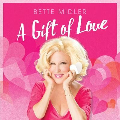 A Gift of Love - Bette Midler [CD]