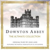 Downton Abbey: The Ultimate Collection - John Lunn [CD]