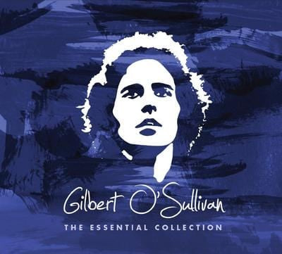 The Essential Collection:   - Gilbert O'Sullivan [CD]