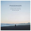 Young As the Morning, Old As the Sea - Passenger [CD]