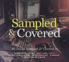 Sampled and Covered:   - Various Artists [CD]