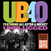 UB40 Unplugged, Featuring Ali, Astro & Mickey/Greatest Hits:   - UB40 [CD]