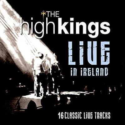 Live in Ireland - The High Kings [CD]