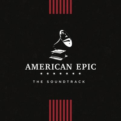 American Epic:   - Various Artists [CD]