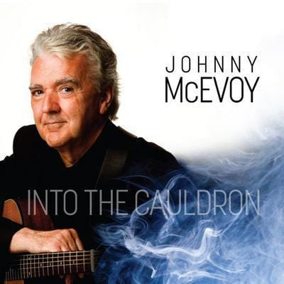 Into the Cauldron - Johnny McEvoy [CD]