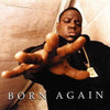 Born Again:   - The Notorious B.I.G. [VINYL]