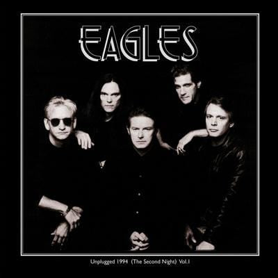 Unplugged 1994: The Second Night- Volume 1 - The Eagles [VINYL]