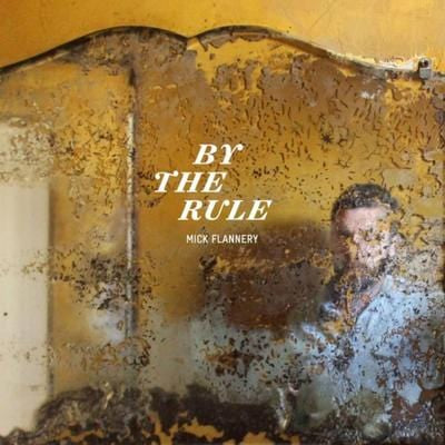By the Rule - Mick Flannery [VINYL]