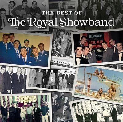 The Best of the Royal Showband:   - The Royal Showband [CD]