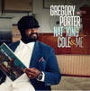 "Nat ""King"" Cole & Me - Gregory Porter [VINYL]"