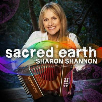 Sacred Earth - Sharon Shannon [VINYL]