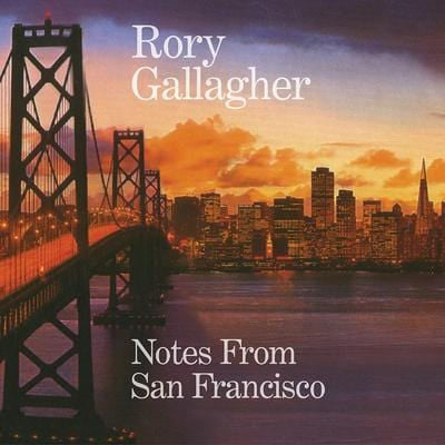 Notes from San Francisco - Rory Gallagher [CD]