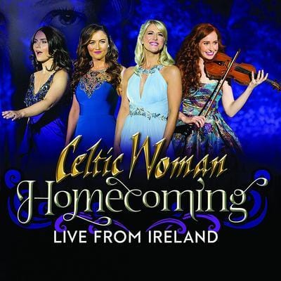 Homecoming: Live from Ireland - Celtic Woman [CD]