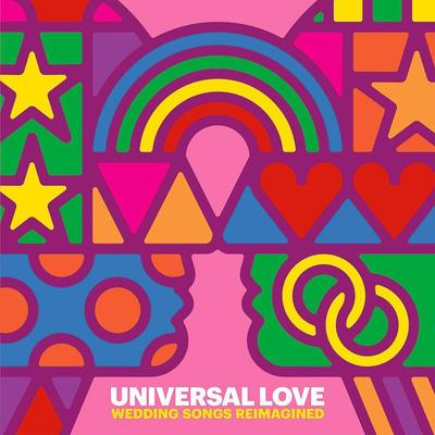 Universal Love: Wedding Songs Reimagined - Various Artists [VINYL]