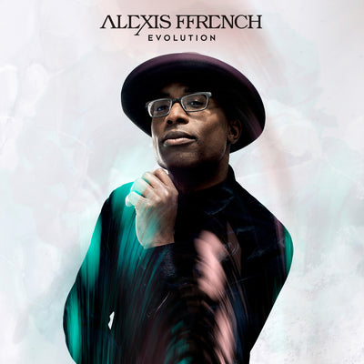 Alexis Ffrench: Evolution:   - Alexis Ffrench [CD]