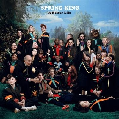 A Better Life:   - Spring King [CD]