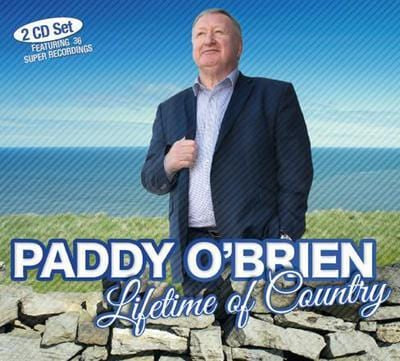 Lifetime of Country:   - Paddy O'Brien [CD]