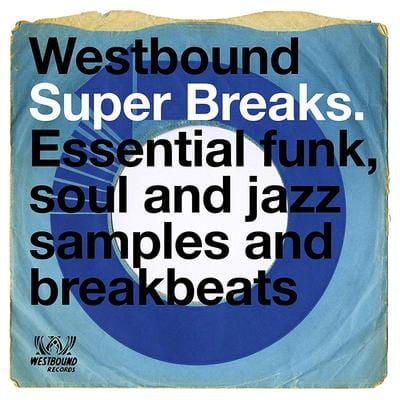 Westbound Super Breaks: Essential Funk, Soul and Jazz Samples and Breakbeats - Various Artists [VINYL]