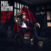 The Last King of Pop:   - Paul Heaton [CD]
