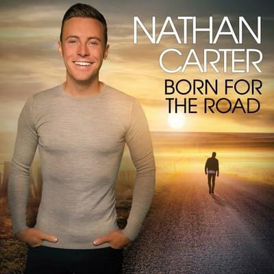 Born for the Road:   - Nathan Carter [CD]