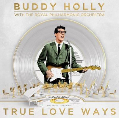 True Love Ways - Buddy Holly with The Royal Philharmonic Orchestra [CD]