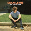 A Place We Knew:   - Dean Lewis [CD]