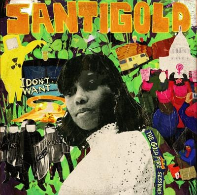 I Don't Want: The Gold Fire Sessions - Santigold [VINYL Limited Edition]