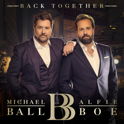 Back Together - Michael Ball & Alfie Boe [CD]