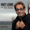 Weather:   - Huey Lewis and the News [CD]