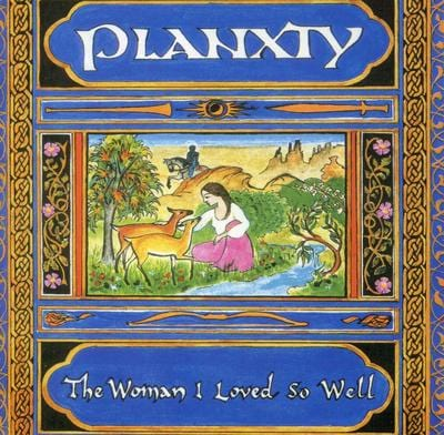 The Woman I Loved So Well - Planxty [VINYL]