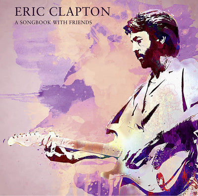 A Songbook With Friends:   - Eric Clapton [VINYL]