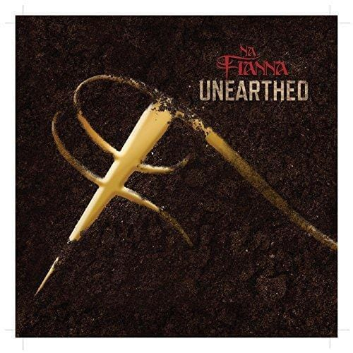Na Fianna Unearthed [CD]
