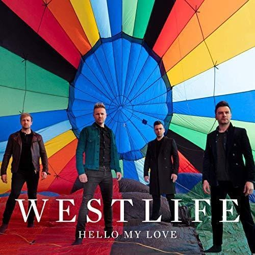 Hello my love: Westlife (New Single 2019) [CD] OUT NOW!