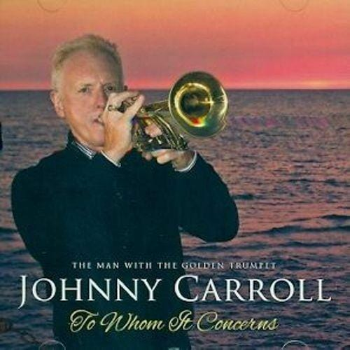 To Whom It Concerns: Johnny Carro [CD]