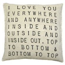 Load image into Gallery viewer, I Love You Everywhere Pillow