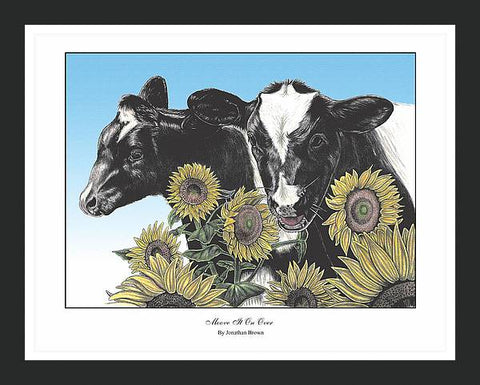 Moove it on Over Cow & Sunflower Art Print