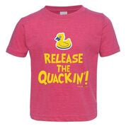Release The Quackin Toddler