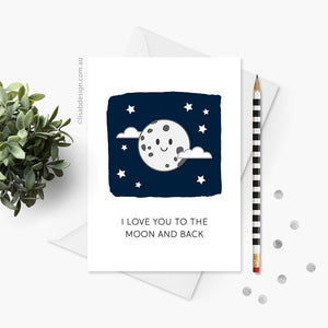 I Love You to the Moon and Back Love Card